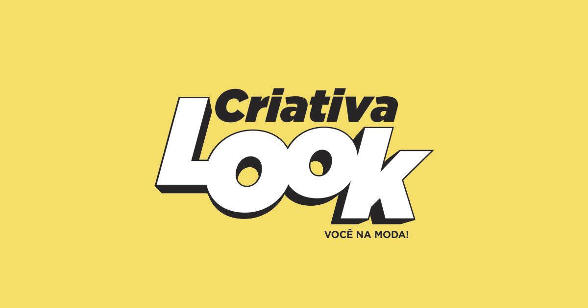 Coleção 2019 Criativa Look – Você na Moda!